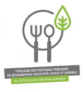 Typologie des politiques publiques en matière de restauration collective locale et durable